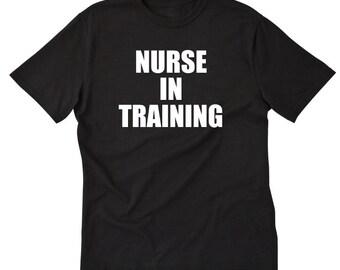 Nurse In Training T-shirt Science Nurse Nursing CNA RN LPN Gift Idea Shirt