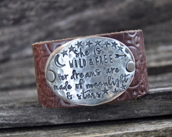 On Sale! She is WILD and FREE. Her dreams are made of moonlight and stars. Leather Cuff. Tooled Leather Cuff. Ready to Ship!