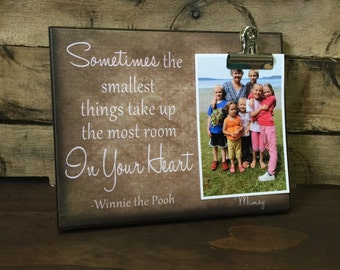 Sometimes the smallest things take up the most room in your heart, Grandparents Gift, Couples Gift, Birthday Gift, Christmas Gift