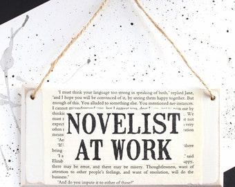 Gifts for Writers ~ Novelist At Work ~ Original Wooden Door Sign ~ Literary Gifts ~ Author Gift ~ Writer Gift ~ Novelist Gift ~ NaNoWriMo