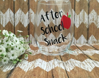 Teacher Gifts, Personalized Teacher Gift, After School Snack Wine Glass, Teacher Wine Glass, Teacher Appreciation Gift, Gifts for Teacher
