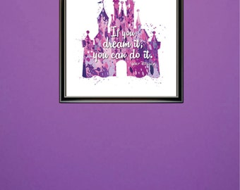 Walt Disneys Magic Kingdom Castle With Quote If You Dream