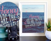Honey You Are the Sea, Upon Which I Float Coldplay Lyrics Instant Poster with Ocean Digital Download