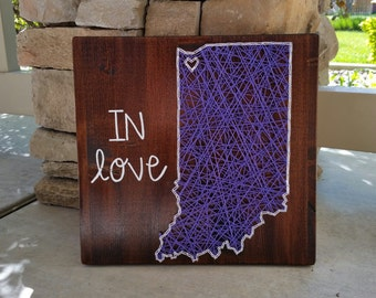 """Indiana """"IN love"""" string art sign"""