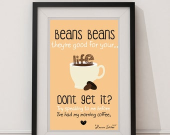 Beans Beans Coffee Poster - beans beans original design coffee bean mug poster art decor