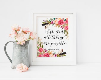 With God All Things Are Possible Matthew 19:26 Christian Printable Bible Verse Print Scripture Print Watercolor Floral Verse Religious Art