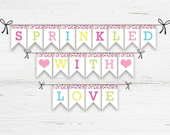 Sprinkled with Love Printable Banner, Printable Baby Shower Bunting,  Sprinkled with Love Banner,  Instant Download, Baby Shower Printable