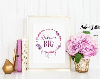Boho Nursery Decor - Dream Big Print - Purple Nursery Decor - Boho Nursery - Inspirational Printable Art - Instant Download - 8x10