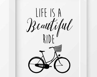 Bicycle Art Print, Life is a beautiful ride, Typography quote, Bicycle wall decor, Inspirational art print, Gift for cyclist, Bike art print