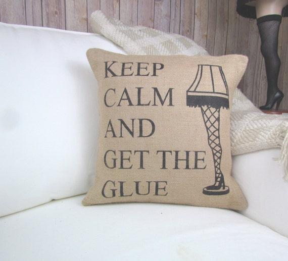 A Christmas Get the Glue Quote Pillow, A Christmas Story Pillow, Christmas Decor, Christmas Pillow, Leg Lamp Pillow, Keep Calm Pillow