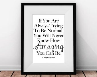 Inspirational Quote Poster, Maya Angelou, Minimalist Art, Life Quote, Literary Print, Black and White, Modern Poster, Multiple Sizes