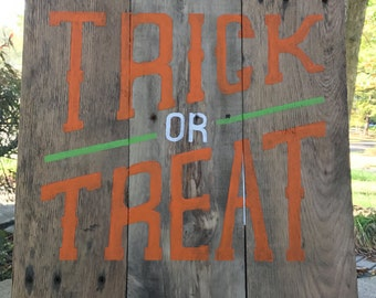 Halloween Trick or Treat Sign, Halloween Decor, Halloween Door Sign, Halloween Sign, Happy Halloween, Wood Halloween Sign, Fall Decor