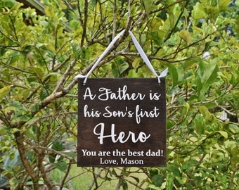 Personalized Father's Day Gift - A Father is his Son's First HERO. Solid Wood, Hand Painted 1-sided Sign - Custom - Add ANY name!!