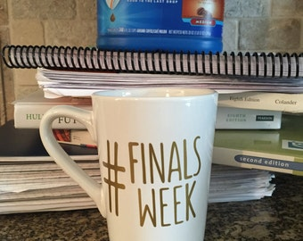 Sale Finals Week Coffee Mug, Coffee Mug, Coffee Lover, College Student Coffee Mug