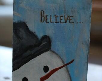 Snowman Believe painted canvas