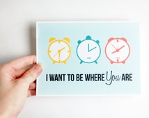 I Want To Be Where You Are Greeting Card, Long Distance Relationship, Long Distance Boyfriend Gift, Boyfriend Gift, LDR Cards, Care Package
