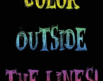 Color Outside.. Printable JPEG!