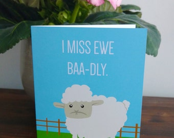 "I Miss You Card: ""I Miss Ewe Baa-dly"" - Missing You Card 