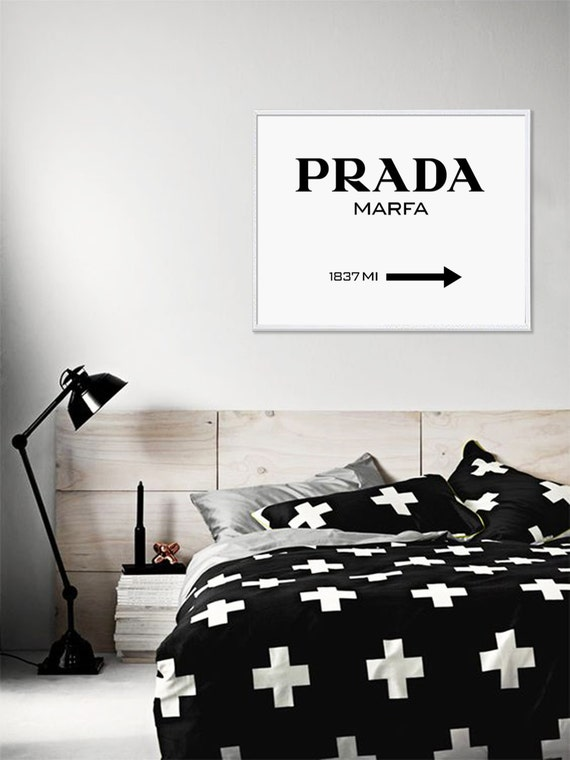 prada marfa prada poster prada marfa sign motivational modern. Black Bedroom Furniture Sets. Home Design Ideas