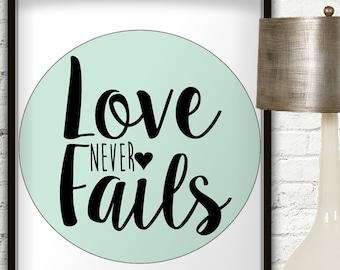 Love Never Fails, Love Never Fails Sign, Mint Wall Art, Love Never Fails Wall Art, Love Never Fails Print, Love Wall Art, Mint Green Decor