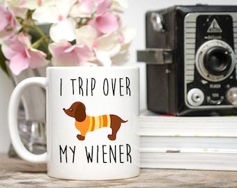 Dachshund Mug, Dachshund Gift, I Trip Over My Wiener, Dog Mug, Dog Gifts, Dachshund Lover Gift, Dog Mom Gift, Dog Dad Gift, Dachshund, Dog