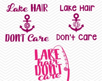 Lake Hair Don't Care Frames SVG DXF PNG eps Summer Cut Files for Cricut Design, Silhouette studio, Sure Cut Lot, Makes Cut