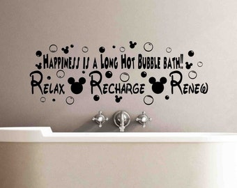 Happiness is a long hot bubble Bath Disney Sign-Relax Recharge Renew Mickey Mouse Disney Wall Signs-Disney Wall Quotes-Bathroom Decor