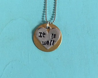 It is Well Hand Stamped Necklace