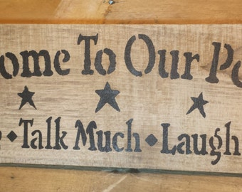 Welcome to Our Porch Sign SMALL, Rustic Primitive Sign, Reclaimed Pallet Wood Decor