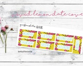 Vivid Lemon Kit Date Covers (7 Planner Stickers) (Stickers for Erin Condren Life Planner and MAMBI Happy Planner)