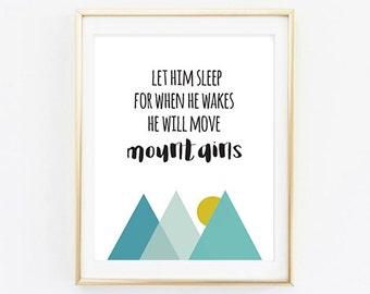 Printable - He will move mountains Nursery Wall Decor