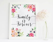 Family is forever print, Families are Forever family print family printable family art family wall instant download  watercolor floral quote