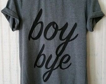 Boy Bye Unisex Tee, Grey Unisex Shirt, Lemonade Boy Bye Women's or Men's T-Shirt, Sorry Lyric Fan TShirt