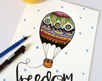 Freedom! Hot air balloon print. A4