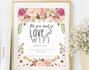 WIFI Password Sign, Wifi password printable, All You Need is Love and Wifi, Guest Wifi, Guest Room Sign, PDF Instant Download, Boho Print