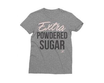 Extra Powdered Sugar Tee