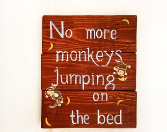 Rustic 'No More Monkeys Jumping on the Bed' Nursery Wall Decor