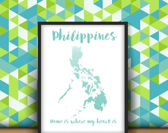 INSTANT DOWNLOAD - Philippines Home Is Where My Heart Is 11x17 and 12 x 12 (DIGITAL Files)