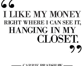 Carrie Bradshaw Quote Poster