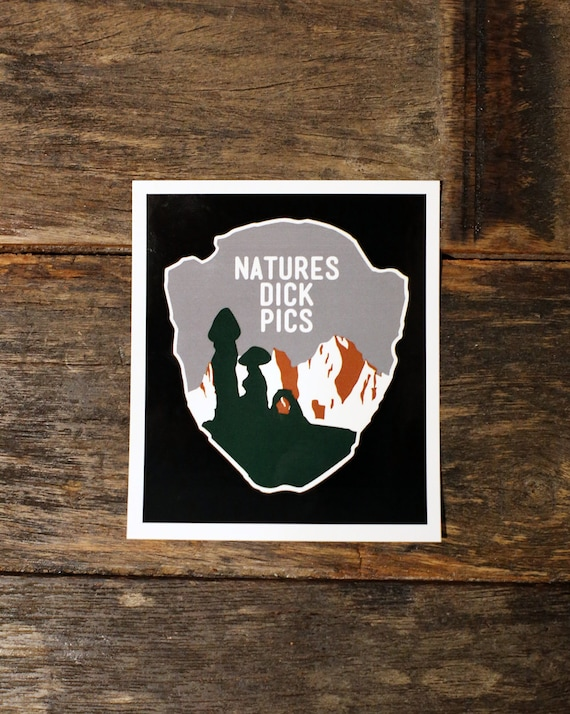 Natures Dick Pics Logo Funny Sticker | Funny Decal | Funny Bumper Sticker | % of proceeds Go to CHARITY | FREE Shipping in US