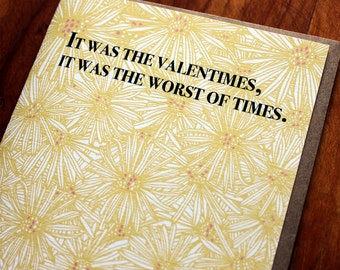 It was the Valentimes, it was the worst of times.