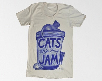 SALE Womens Cat Shirt: Cats are my Jam, graphic tee gift for women, cat tshirt, cat lover gift, crazy cat lady cat tshirt cat person