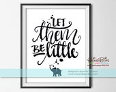 "Let them be little quote -Handlettered Printable 8x10"" Digital Print - Digital PDF file only"