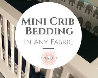 Mini Crib Bedding - Custom Crib Bedding for your Mini Crib