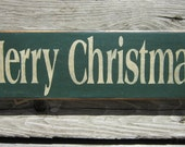 Primitive Wood Sign - Merry Christmas ON SALE