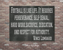 Football Is Like Life, Vince Lombardi Quote, Vince Lombardi Quotes, Football Signs,INSTANT DOWNLOAD,Football Print,DIY Superbowl Party Decor