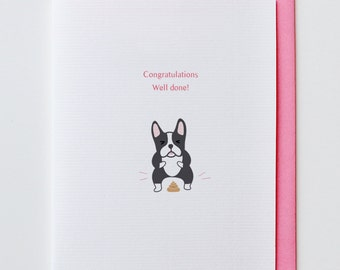 Well Done Boston Terrier - Boston Terrier, Congratulations, Greeting Card, Animal Card, Funny, Unique, Poop