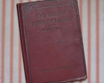 1902 The Child's Book of Health Blaisdell Ginn & Company