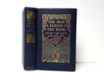 Hollow Book Safe The Man Behind the Book Henry Van Dyke Cloth Bound vintage Secret Compartment Security hiding place
