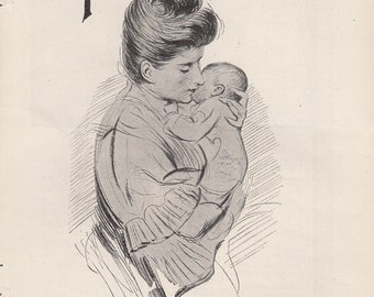 1909 Pears Soap Ad: Safest for the Nursery Mother with her Infant Child